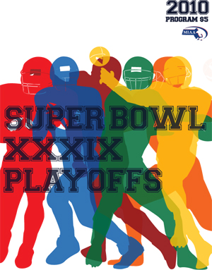 MIAA Super Bowl XXXIX Playoffs cover, 2010