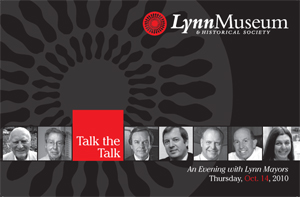 "Lynn Museum and Historical Society ""Talk the Talk: An Evening with Lynn Mayors"" invitation, October 2010"