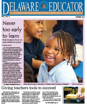 The Delaware Educator, Summer 2013