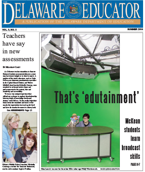 The Delaware Educator, Summer 2014